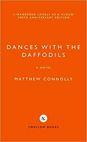 Dances with the Daffodils - Matthew Connolly
