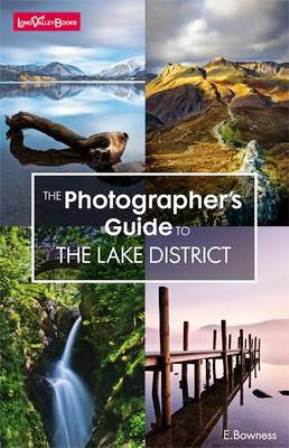 Photographer's guide to Lake District by Ellen Bowness