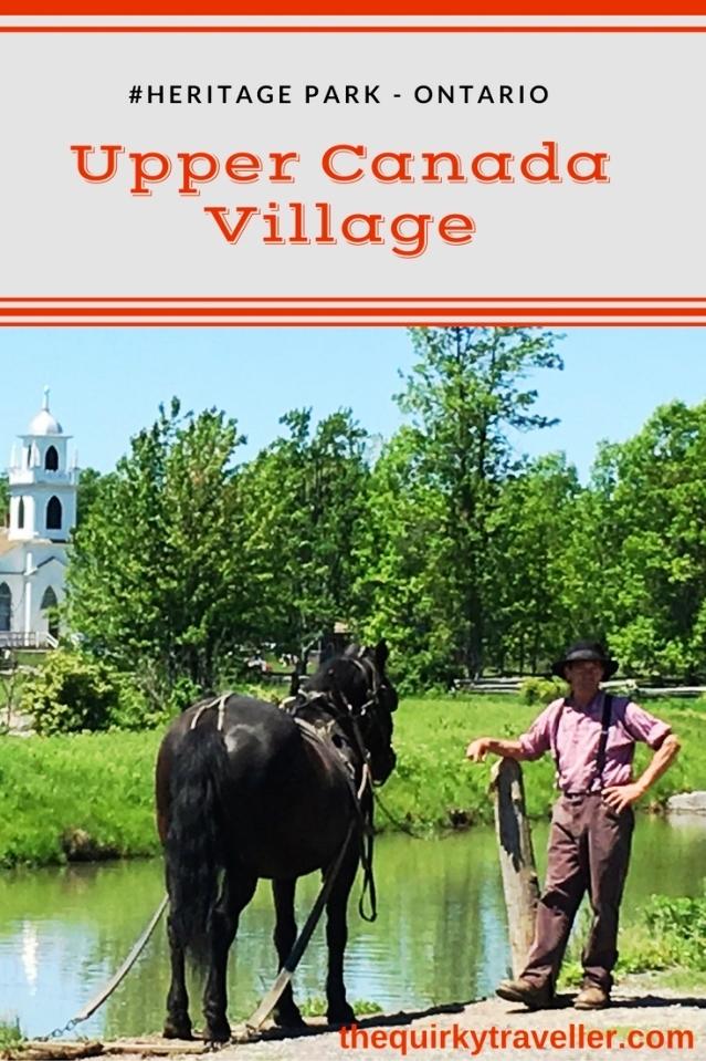 Upper Canada Village Ontario - Pinterest - Zoe Dawes