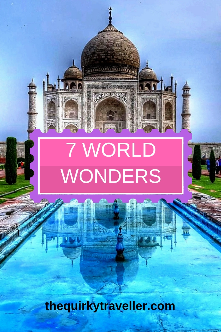 The Quirky Traveller 7 World Wonders