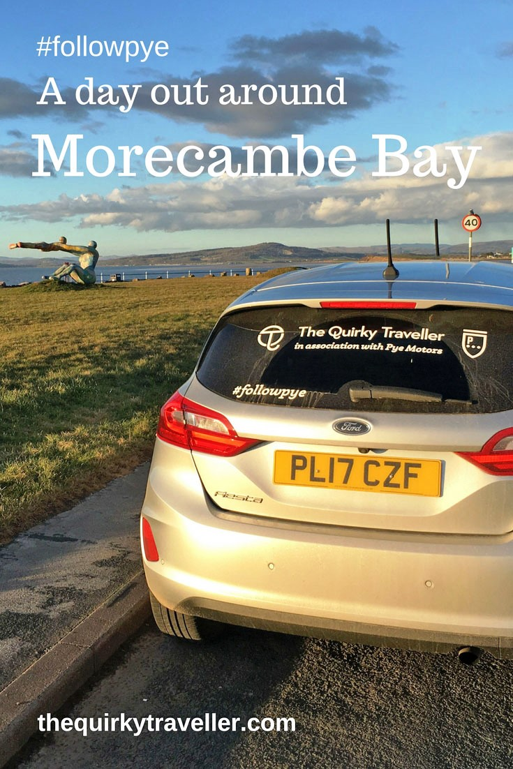 The Quirky Traveller - Day out around Morecambe Bay