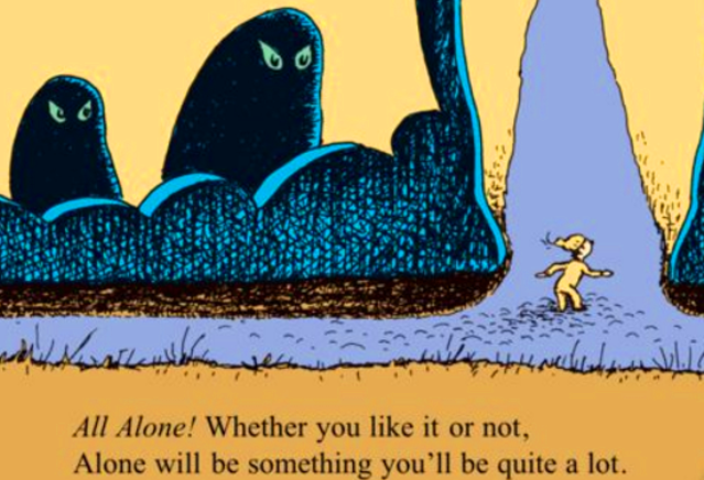 All Alone from Oh the places you'll go by Dr Seuss