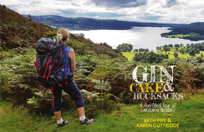 Gin Cakes and Rucksacks by Beth Pipe and Karen Guttridge
