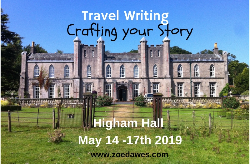 Higham Hall Travel Writing Residential Course 2019 - The Quirky Traveller