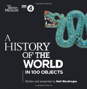 History of the world in 100 Objects with Neil MacGregor