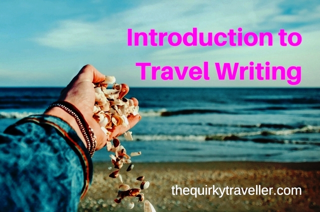 Top 10 Tips for Travel Writing Success - The Quirky