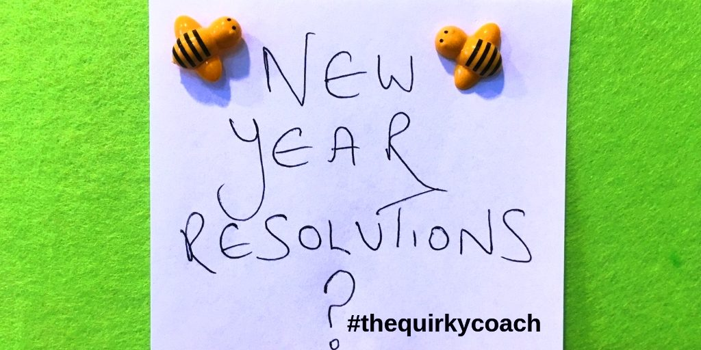 Top Tips for keeping New Year Resolutions - The Quirky Coach