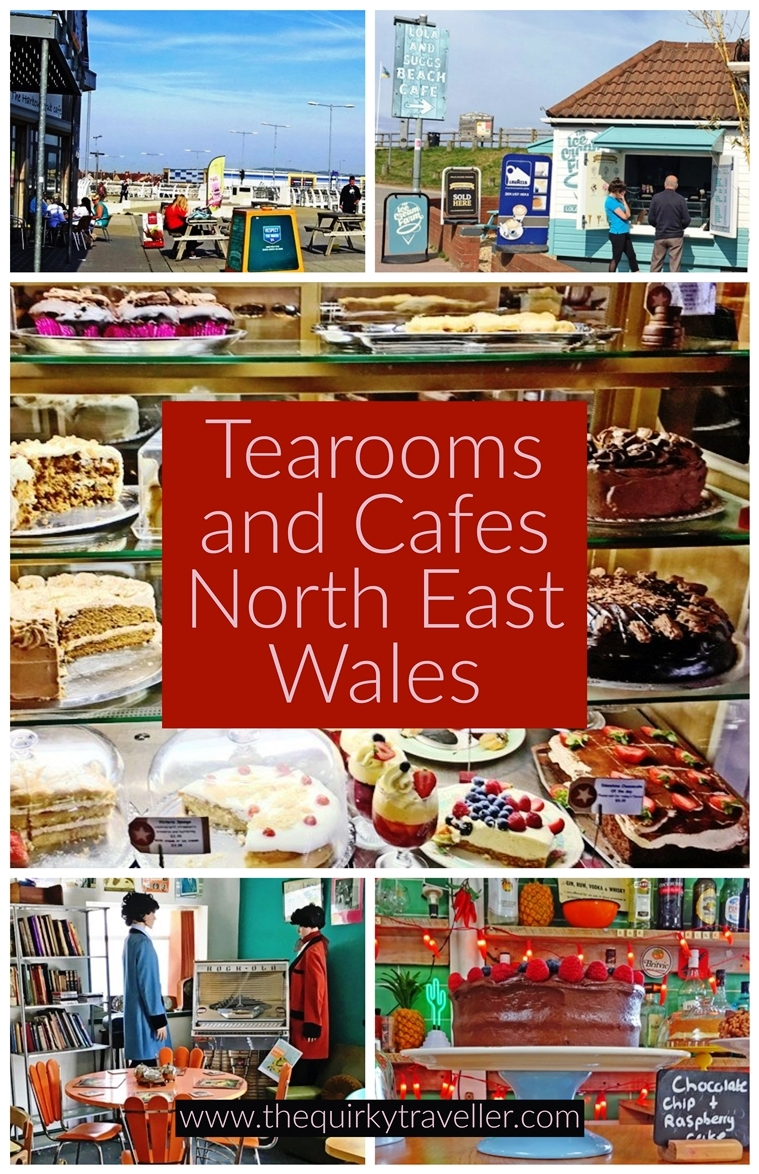 Tearooms and Cafes North East Wales by The Quirky Traveller