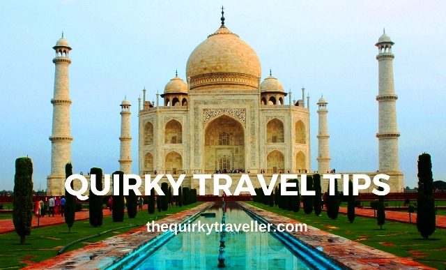 The Quirky Traveller - Quirky Travel Tips of the Year