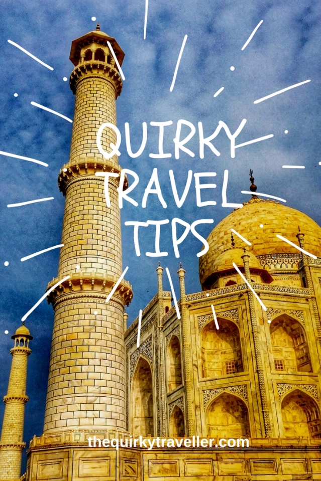 The Quirky Traveller Travel Tips of the Year