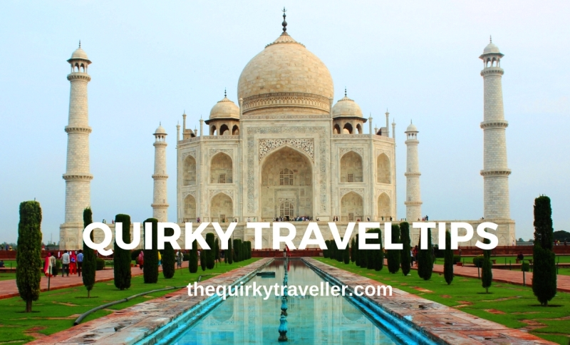 Top Travel Tips - The Quirky Traveller