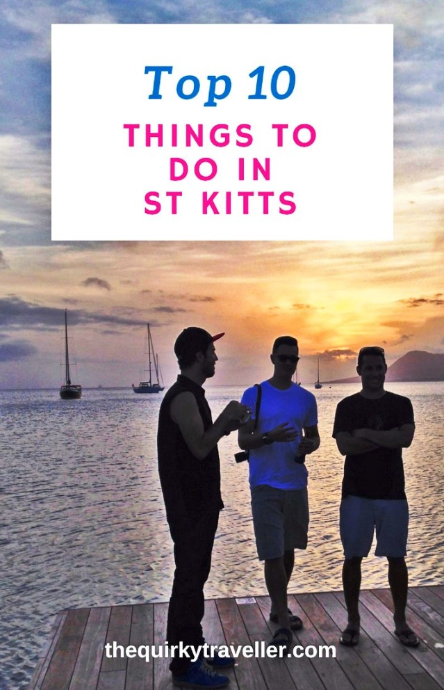 Top 10 things to do in St Kitts Caribbean